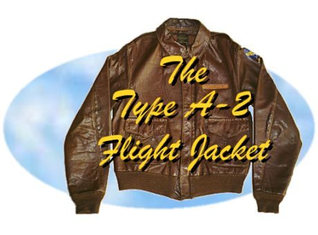 The Type A-2 Flight Jacket Web Page